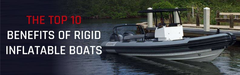 The Top 10 Benefits of Rigid Inflatable Boats | Fluid Watercraft